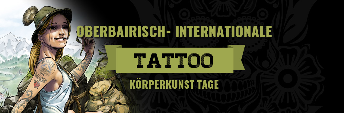 Oberbairisch-Internationale Tattoo & Körperkunst Tage